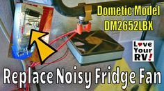 Replacing My Noisy Dometic DM2652 RV Fridge Fan by the Love Your RV blog - http://www.loveyourrv.com/replacing-my-noisy-dometic-dm2652-rv-fridge-fan/ #RVing #Mod