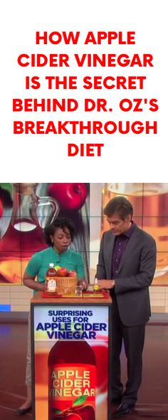 How Apple Cider Vinegar Is the Secret Behind Dr. Oz's Breakthrough Diet