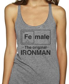 Female - The Original Ironman on an Athletic Grey Racerback Tank Top | Shop our Super Cool Collection of Fitspo Shirts Now! Whether you're the original Iron Man, or just running an Iron Man; We've got a shirt for you! While you're in check out our Hilarious Nerdy Fitspo, from Hogwarts to the Pokemon Gym, there's 100s! We've got Tees and Tanks and Racerbacks to get you motivated on that Run, and get Smiles while you Sweat!