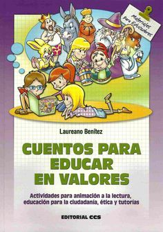 cuentos con valores para el crecimiento personal y la autoayuda Teaching Spanish, Conte, Leo, Coaching, Classroom, Education, Comics, My Love, School