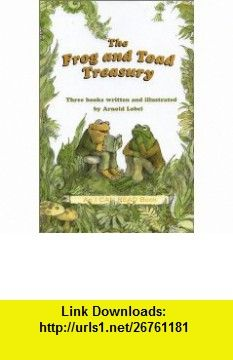 The Frog and Toad Treasury (9780060267889) Arnold Lobel , ISBN-10: 0060267887  , ISBN-13: 978-0060267889 ,  , tutorials , pdf , ebook , torrent , downloads , rapidshare , filesonic , hotfile , megaupload , fileserve