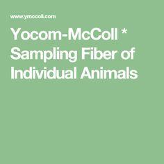 Yocom-McColl * Sampling Fiber of Individual Animals