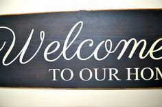 Welcome to our home Sign by PaolaBrownShop on Etsy