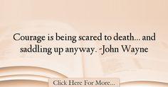 John Wayne Quotes About Courage - 11487