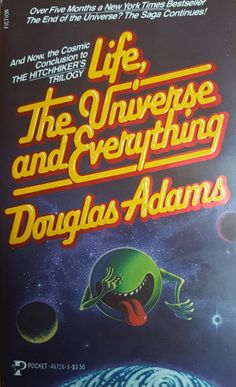 Life, the Universe and Everything (Hitchhiker's Trilogy), Douglas Adams