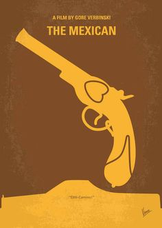 The Mexican #minimal #movie #poster