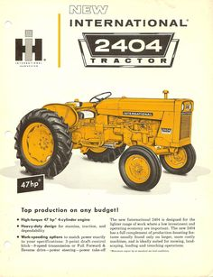 IH 2404 Industrial Farmall Tractors, Old Tractors, Tractor Pulling, Classic Tractor, Case Ih, International Harvester, Vintage Ads, Vintage Posters, Big Trucks