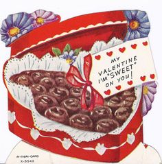 My Valentine I'm sweet on you!
