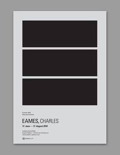 Minimalistic poster by Donna Wearmouth for an Eames exhibition. Donna Wearmouth _ young UK based graphic designer http://www.sessions.edu/notes-on-design/resources/design/donna-wearmouth-graphic-designer/