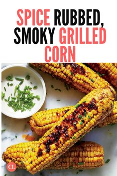 The Secret to Smoky Grilled Corn Lies in This Spice Rub Backyard Barbeque, Barbecue, Bbq Grill, Cooking Light Recipes, Low Carb Recipes, Bbq Roast, Healthy Summer Recipes, Spice Rub, Bbq Party