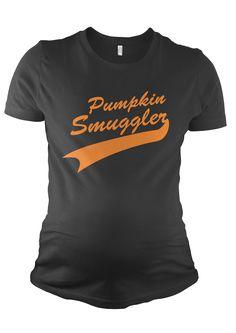 Pumpkin Smuggler Maternity Shirt