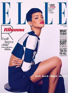Elle UK cover with Rihanna - April 2013