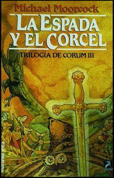 cRóNiCaS de Alejandría: Trilogía de Corum de Michael Moorcock