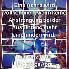 Eine Asana wird  vollkommen, wenn keine  Anstrengung bei der  Ausführung mehr  empfunden wird. Laurenzio.de  FreeYogaApp! #handstand #armbalance #armbalancing #asanas #adhomuckhavrksasana