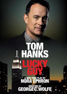 Nora Ephron's LUCKY GUY has 6 Tony Award nominations, including Best Play.  Tom Hanks has also been nominated for his Broadway debut!