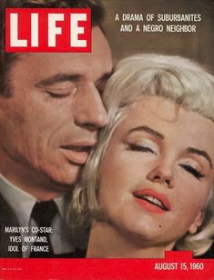 August 15, 1960 - Marilyn and her co-star, French actor Yves Montand, were photographed for the cover as part of a story to promote their upcoming film, Let's Make Love .
