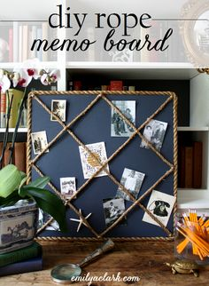 Make your own rope memo board. You can get creative and hang everything from a soccer practice reminder, to your child's A+ paper!