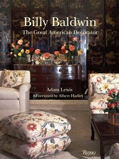 Gone But Not Forgotten (Part 1): Interior Designer, Billy Baldwin | It's So Fabulous!