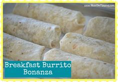 Breakfast Burrito Bonanza!  The perfect solution to busy mornings - make ahead and freeze so you always have a hot breakfast in hand.  #breakfast #freezermeals
