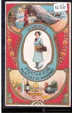 FELICITACION ANTIGUA NAVIDAD OFICIOS - LA APRENDIZA - VER REVERSO - ( N-36 ) - Foto 1 Poster Ads, Advertising Poster, Old Christmas, Vintage Christmas, Vintage Cards, Vintage Images, Vintage Prints, Vintage Posters, Retro Vintage