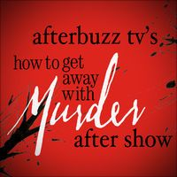 How To Get Away With Murder AfterBuzz TV AfterShow by AfterBuzz TV Network