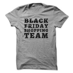 View images & photos of Black Friday Shopping Team t-shirts & hoodies
