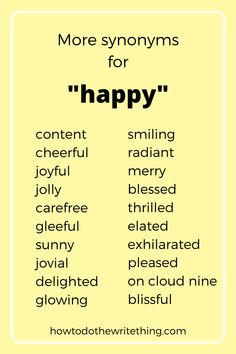 "More synonyms for ""happy"". 