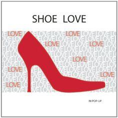 Shoe Love: In Pop-Up by Jessica Jones http://www.amazon.com/dp/160710086X/ref=cm_sw_r_pi_dp_ihhoub06RHVHF