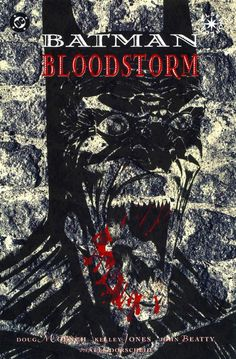The 13 Greatest Kelley Jones Batman Covers: 3. Batman: Bloodstorm