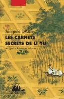 Les carnets secrets de Li Yu / au gré d'humeurs oisives