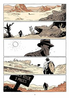 comic desierto - Buscar con Google. Look at how the artist uses the foreground to transmit information, and the way the format creates such a feeling of overwhelming space