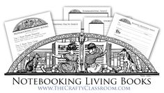 Notebooking with Living Books; These printable notebooking pages go with any living book. Beautiful!