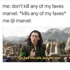 Literally my four faves, in order, are Loki, Quicksilver, Bucky and Spidey, and literally all of them died. #butimlikeprettysurethereallcomingbackso