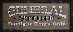 turn of the century general store signs - Google Search