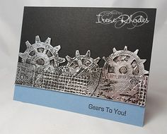 DTGD Gears 2 You by DandI93 - Cards and Paper Crafts at Splitcoaststampers