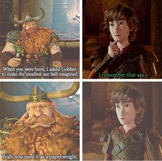 """Classic Hiccup<<< Stoick in the third frame LOL he looks so confused like """"I don't know how to raise you, you're so weird"""""""