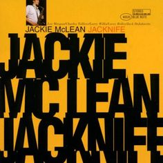 "Jackie McLean ""Jacknife"" -Reid Miles (Photo by Francis Wolff) Vinyl Cover, Cd Cover, Cover Pages, Cover Art, Hard Bop, Music Covers, Album Covers, Lps, Jackie Mclean"