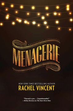 #CoverReveal Menagerie (Menagerie, #1) by Rachel Vincent