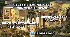 Galaxy Diamond Plaza has lanched an outstanding Office Spaces for business growth and employees comforts. The fantastic commercial project has been developed to offer the excellent office spaces at nice place. These spaces are providing luxury services and have been located in Noida Extension.Amenities:Parking Facility 	24x7 CCTV surveillance 	24x7 Power Backup 	24x7 Water Supply 	Centrally Air Conditioned 	Clubs 	Multicuisine Restaurant 	Elevator service  Project Details: Project Name…