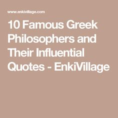 10 Famous Greek Philosophers and Their Influential Quotes - EnkiVillage