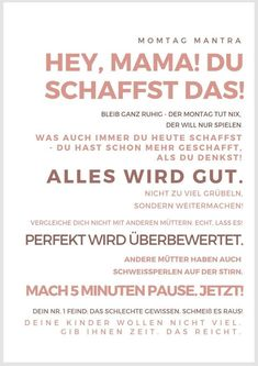 Druckvorlage Plakat Mama Motivation Dad Quotes, Best Quotes, Mantra, Hey Mama, Stress, Motivation, Mom And Dad, Bunt, Life