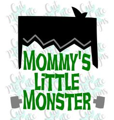 SVG DXF PNG cut file cricut silhouette cameo Halloween Frankenstein Mommy's Little Monster by CutMeCuteDesigns on Etsy