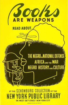 With the entrance of the United States into World War II in 1942, the graphics units of the Fine Arts Project of the WPA was absorbed by the Defense Department's War Services Division. That Division produced hundreds of posters in support of the war effort, including this one encouraging reading about black contributions to the defense effort, among other subjects, in the Schomburg Center.