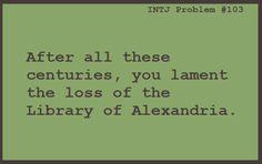 Yes, I do lament that loss  #INTJ