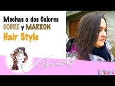 Mechas de dos colores, cobre y marron. HairStyle - YouTube