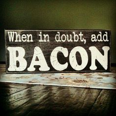 Bacon Sign next kitchen sign! Mason Jars, Urban Outfitters, Cooking Quotes, Food Quotes, Decor Scandinavian, Kitchen Quotes, Neutral, Bacon Recipes, Pallet Signs