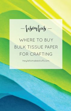 If you're doing a project that requires a lot of tissue paper (making paper flowers for your wedding, for example), buying bulk tissue paper is the way to go. Here are my favorite go-to resources for bulk tissue paper.