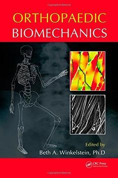 Orthopaedic Biomechanics by Beth A. Winkelstein provides an in-depth review of the current knowledge of orthopaedic biomechanics across all tissues in the musculoskeletal system, at all size scales, and with direct relevance to engineering and clinical applications. http://search.lib.uiowa.edu/01IOWA:default_scope:01IOWA_ALMA21348562260002771