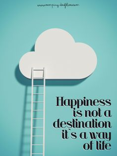 Hapinness is not a destination. It`s a way of life.  www.camping-diasfelices.com