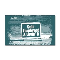 Self employed Decal  #self-employed #lovin'it #lovin #self #tshirt #sweatshirt #mug #bag #curtain #hoodie #profession #phonecase #clock #watch #cards #gifts #vneck #funny